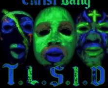 Christ Gang: Artist of the Week!