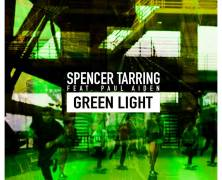 "Spencer Tarring ft Paul Aiden ""Green Light"""