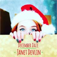 "Janet Devlin ""December Daze"""