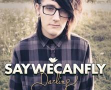 """SayWeCanFly """"High School"""""""