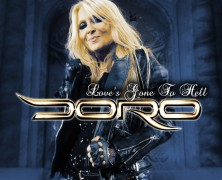 "DORO ""Love's Gone To Hell"""