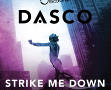 "DASCO ft Crystal Monee ""Strike Me Down"""