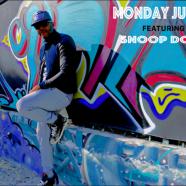 "Monday Justice ft. Snoop Dogg ""California"""