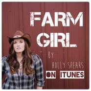 """Holly Spears """"Farm Girl"""""""