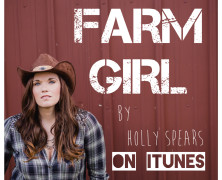 "Holly Spears ""Farm Girl"""