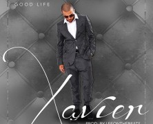 "Xavier ""Good Life"""
